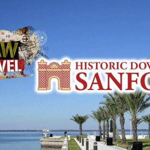 Raw Travel Spotlights Historic Downtown Sanford, Florida