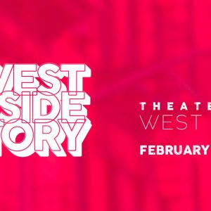 'West Side Story' to Open Limited Run February 8-24 at Theater West End