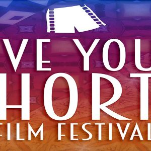 Love Your Shorts Film Festival 2019 Showcases The Best of Short Indie Films