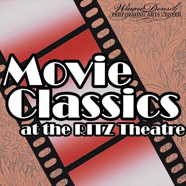 Movie Classics at the Ritz