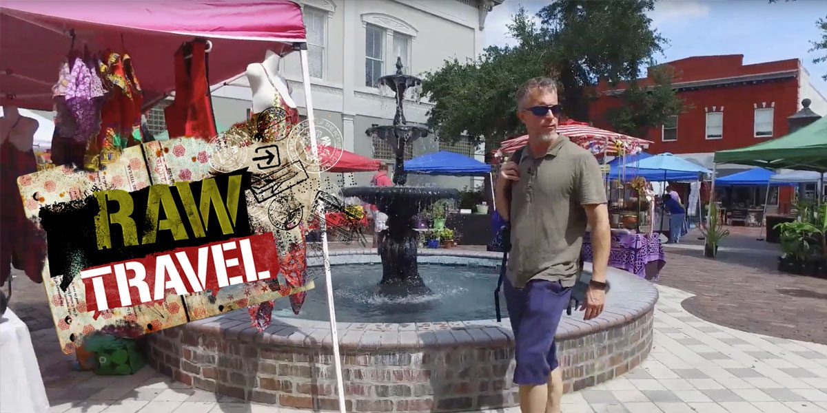 Raw Travel Episodes on Historic Downtown Sanford