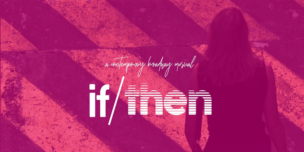 if/then musical at Theater West End