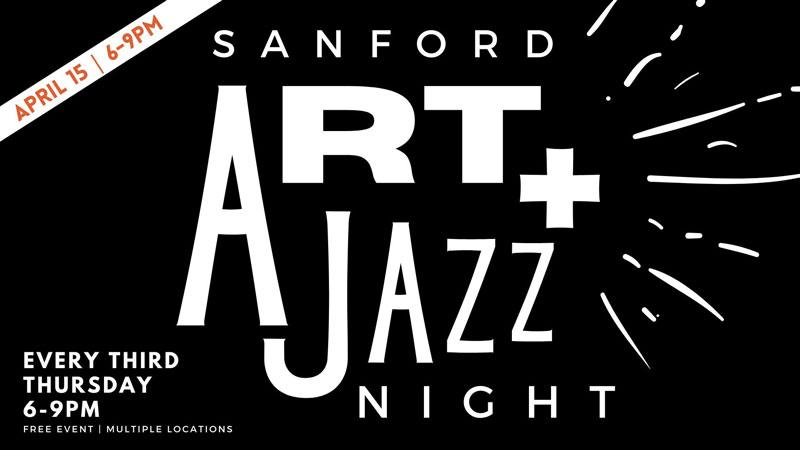 Sanford Art & Jazz Night on Thursdays