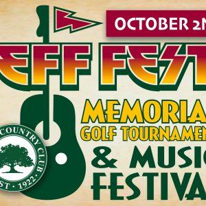 Jeff Fest Memorial Golf Tournament & Music Festival October 2nd